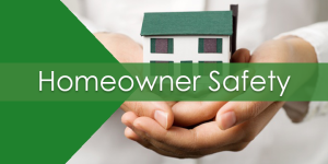 Homeowner Safety