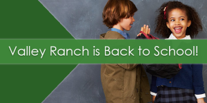 Valley Ranch_Back to School